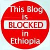 Badge: This blog is blocked in Ethiopia
